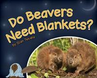 Do Beavers Need Blankets?-AP34677