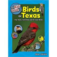 The Kids' Guide to Birds Texas by Stan Tekiela-AP39658