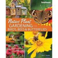 Native Plant Gardening for Birds, Bees & Butterflies Southeast-AP50363
