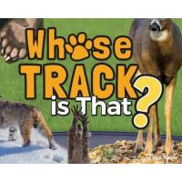Whose Track is That? by Stan Tekiela-AP39580