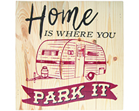Home is Where You park It Wood Sign-CHA16255
