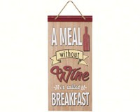 A Meal Without Wine is Called Breakfast Sign-CHA17712
