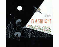 Flashlight Children's Picture Book by Lizi Boyd-CB9781452118949