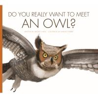 Do You Really Want to Meet an Owl?-CB9781681521190