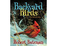 Backyard Birds: An Introduction by Robert Bateman-FIRE0228101557
