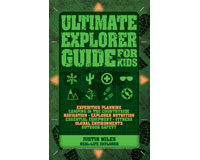 Ultimate Explorer Guide for Kids by Justin Miles-FIRE1770856188