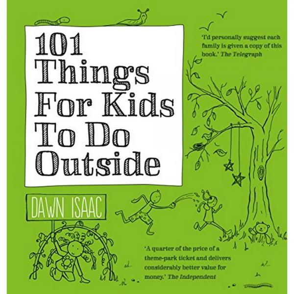 101 Things For Kids To Do Outside