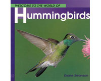 Welcome to the World of Hummingbirds by Diane Swanson-FIRE97815528531