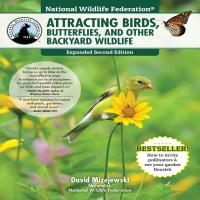 National Wildlife Federation: Attracting Birds, Butterflies, and Other Backyard Wildlife-FCP1580118187