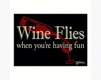 Magnet, Humorous Sayings, Wine Flies when you're having fun-GRIMMFLIESMAG