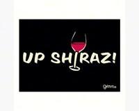 Magnet, Humorous Sayings, Up Shiraz-GRIMMSHIRAZMAG