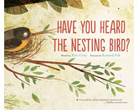 Have You Heard the Nesting Bird?-HM9780544930858
