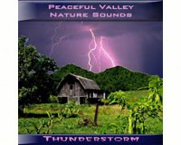 Peaceful Valley Nature Sounds Thunderstorm CD-PVP105