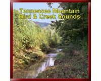 Tennessee Mountain Bird & Creek Sounds CD-PVP107