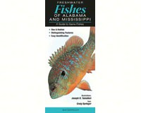 Freshwater Fishes of Alabama & Mississipp by Craig Spinger-QRP265
