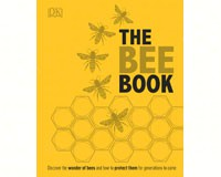 The Bee Book: Discover the Wonder of Bees and How to Protect Them for Generations to Come by Fergus-RH1465443830
