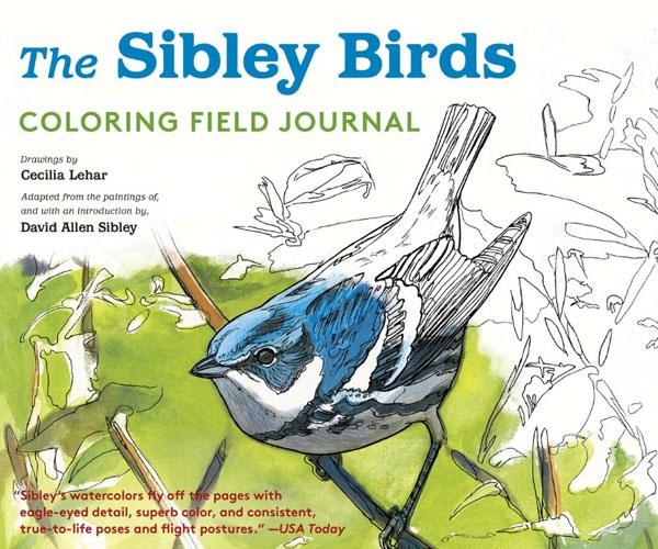 Sibley Birds - Coloring Field Journal by Cecilia Lehar and David Allen Sibley