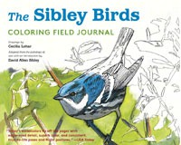 Sibley Birds - Coloring Field Journal by Cecilia Lehar and David Allen Sibley-RH9781524711078