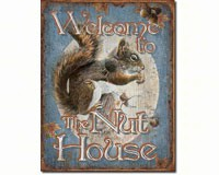 Welcome to the Nut House Tin Sign-SE1824