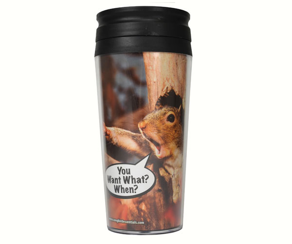 Poly Thermal Mug You Want What When? SEEK7606