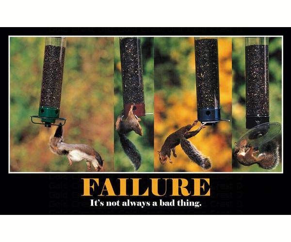 Failure It's Not Always A Bad Thing SEPOSTFAILURE'