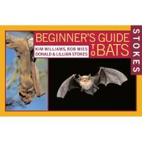 Beginning Guide to Bats by Donald & Lilian Stokes-HBG0316816588