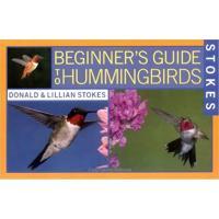 Beginner's Guide to Hummingbirds-HBG0316816953
