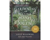 Gardening with Native Plants South by Sally Wasowski-WFP1493038800