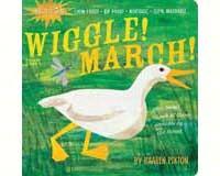 Indestructibles: Wiggle! March!  by Kaaren Pixton-WMP0761156987