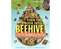 Turn This Book Into a Beehive! By Lynn Brunelle-WMP100141