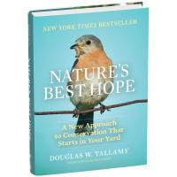 Nature's Best Hope: A New Approach to Conservation that Starts in Your Yard-WMP1604699000