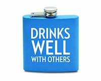 6 OZ Flask - Drinks Well With Others-26815