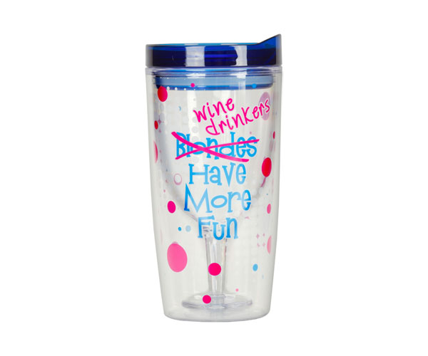 Wine Drinkers Have More Fun Insulated Wine Tumbler 10 oz AC1122