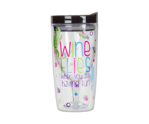 Wine Flies When You are Having Fun Insulated Wine Tumbler 10 oz AC1123