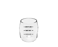 Good, Bad, Don't Ask EverDrinkware Wine Tumbler ED1001-C4