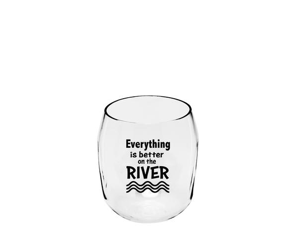 Everything is Better on the River Ever Drinkware Wine Tumbler