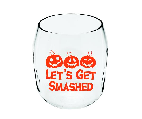 Get Smashed Ever Drinkware Wine Tumbler