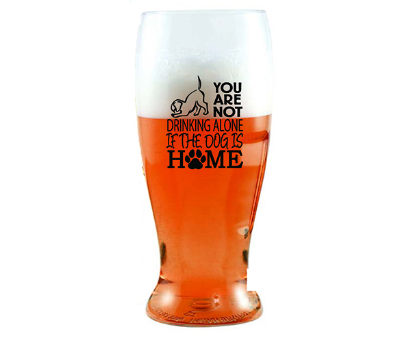 You Are Not Drinking Alone if the Dog is Home EVER Drinkware Beer Tumbler