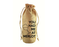 You Had Me At Merlot Jute Wine Bottle Sack-JB1017