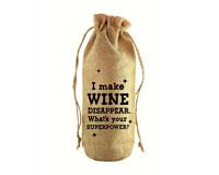I Make Wine Disappear Jute Wine Bottle Sack-JB1019