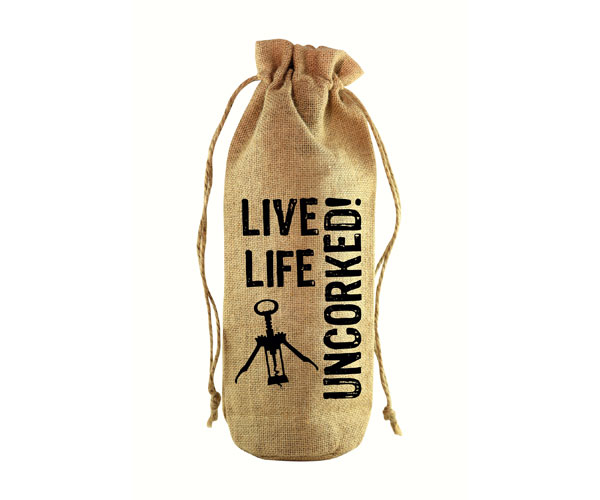 Live Life Uncorked! Jute Wine Bottle Sack
